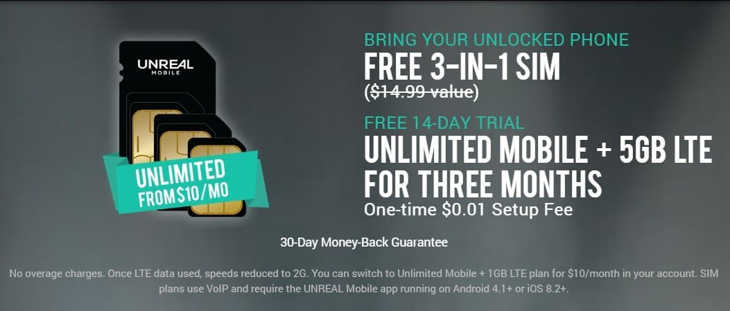 UNREAL Mobile Offering Unlimited Talk, Text 5GB LTE Data For